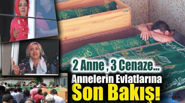 2 Anne , 3 Cenaze… Annelerin Evlatlarına Son Bakışı