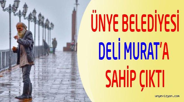 Deli Murat İçin Ünye Belediyesi Her Türlü Desteğe Hazır