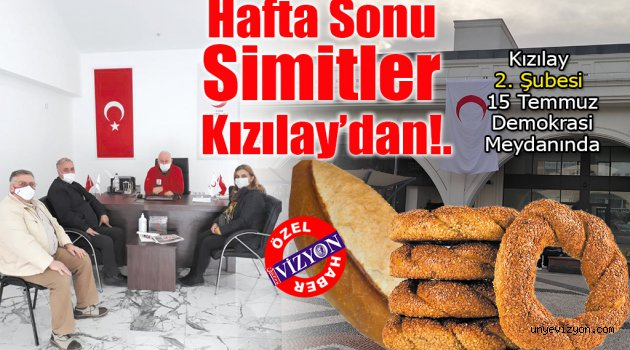 Hafta Sonu  Simitler  Kızılay'dan!.