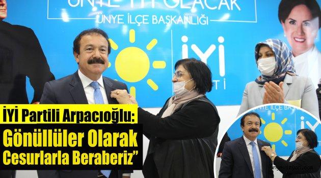 """İYİ Partili Arpacıoğlu: """"Gönüllüler Olarak Cesurlarla Beraberiz"""""""