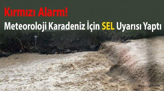 Kırmızı Alarm! Meteoroloji Karadeniz İçin Sel Uyarısı Yaptı