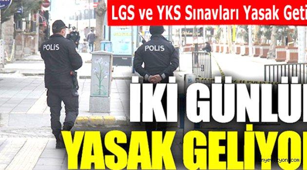 LGS ve YKS Sınavları Yasak Getirdi