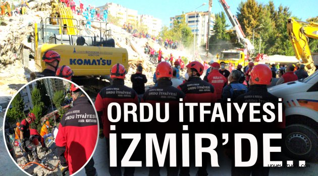 ORDU İTFAİYESİ İZMİR'DE