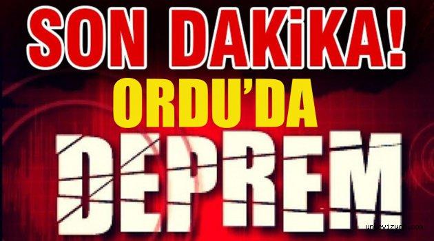 ORDU'DA DEPREM!