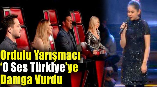 Ordulu Yarışmacı 'O Ses Türkiye'ye Damga Vurdu