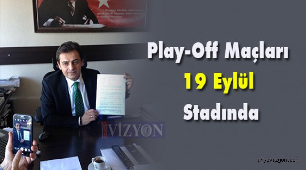 Play-Off Maçları 19 Eylül Stadında