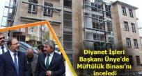 Diyanet İşleri Başkanı Ünye Müftülük Binası İnşaatını İnceledi