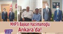 Başkan Hacıimamoğlu Ankara'da!.