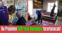 Bu Projeden 500 Yaşlı Vatandaş Yararlanacak!