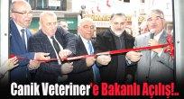 Canik Veteriner'e Bakanlı Açılış!..