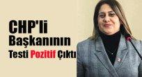 CHP'li Başkanının Testi Pozitif Çıktı