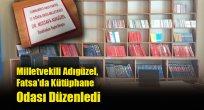 Milletvekili Adıgüzel, Fatsa'da Kütüphane Odası Düzenledi
