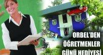 ORBEL'DEN ÖĞRETMENLER GÜNÜ HEDİYESİ
