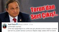 Seyit Torun'dan Cumhurbaşkanına sert tepki