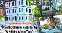 """Ünye Belediye Başkanı Ahmet Çamyar; """"Ünye Hiç Olmadığı Kadar Tarihe  Ve Kültüre Yatırım Yaptı"""""""