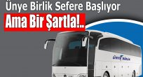 Ünye Birlik Sefere Başlıyor Ama Bir Şartla!..