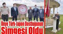 Ünye Türk-Japon Dostluğunun Simgesi Oldu