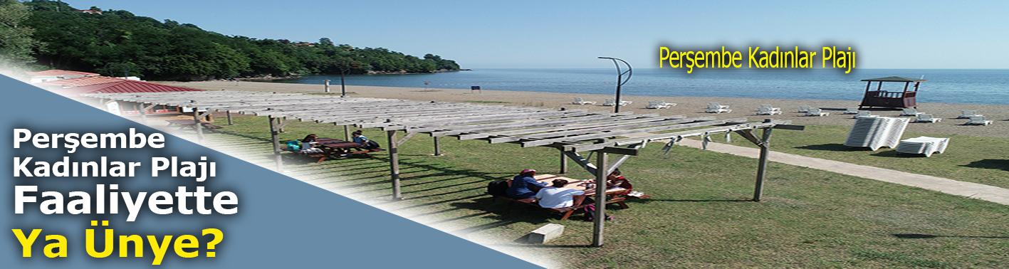 Perşembe Kadınlar Plajı Faaliyette Ya Ünye?