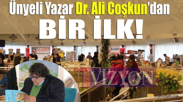 Ünyeli Yazar Dr. Ali Coşkun'dan Bir İlk!